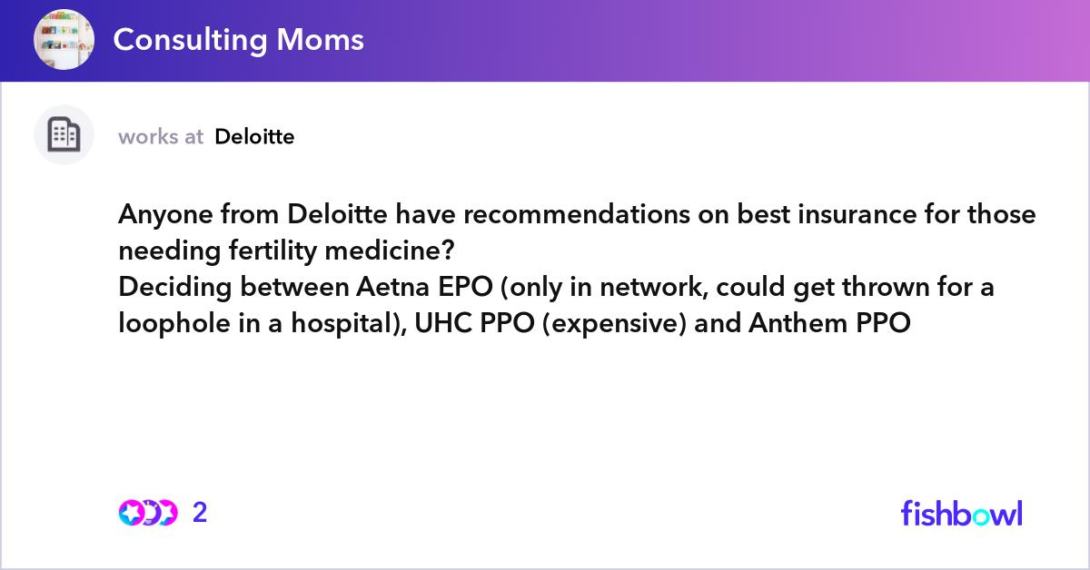 Anyone from Deloitte have recommendations on best ...