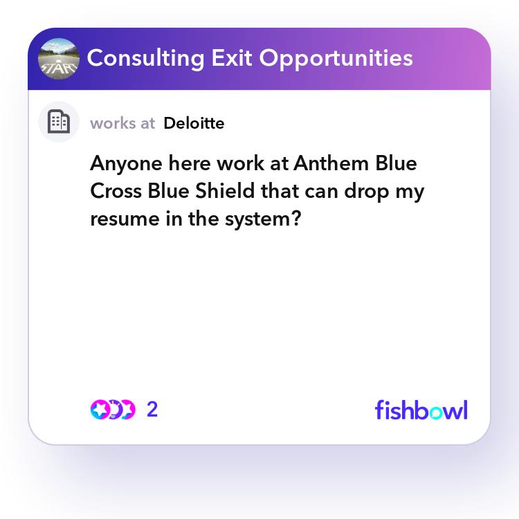 Anyone here work at Anthem Blue Cross Blue Shield that can ...