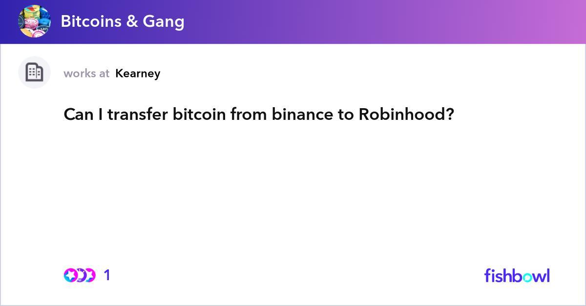 transfer bitcoin from robinhood